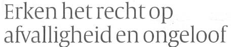 Boris van der Ham Erken het recht op afvalligheid en ongeloof 01